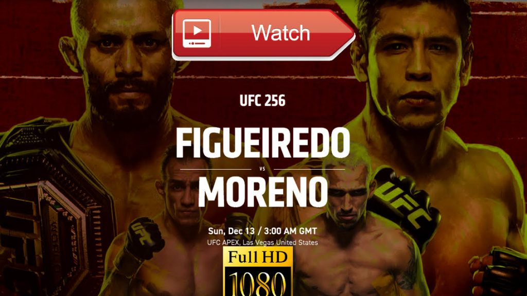 Watch Ufc 256 Live Stream Reddit Fight Card Online Sports Tv Deiveson Figueiredo Vs Brandon Moreno Live 2020 Free Ppv Date Start Time More Programming Insider