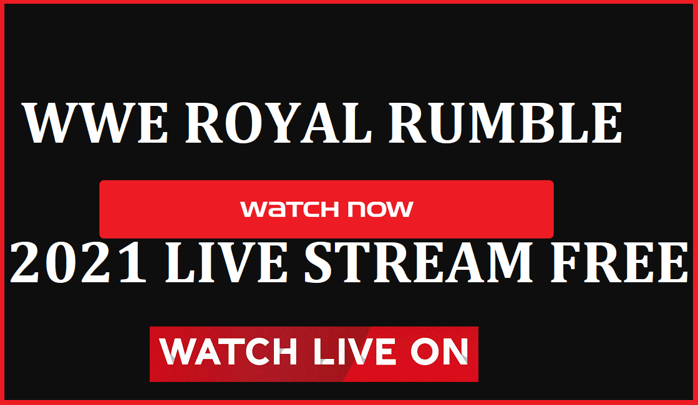 Royal Rumble 2021 Stream
